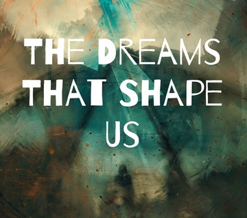 cropped dreams that shape us square (2)